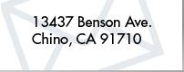13437 Benson Ave.Chino,CA 91710