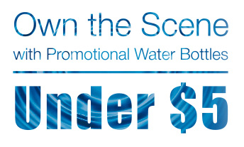 Own the Scene with Promotional Water Bottles Under $5