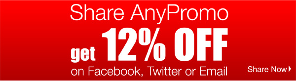 Share AnyPromo get 12% off on Facebook, Twitter or Email