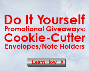 Do It Yourself Promotional Giveaways:Cookie-Cutter Envelopes/Note Holders