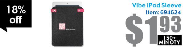 Vibe iPad Sleeve